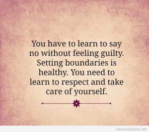 Learn to say no without feeling guilty quote