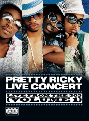 Pretty Ricky Live From The