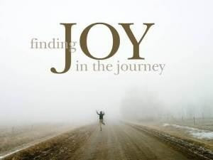 Finding Joy in the journey.
