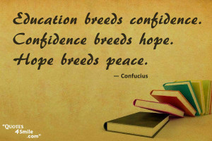 Confucius quote on peace and education importgance.