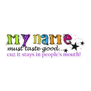 Must Taste Good….