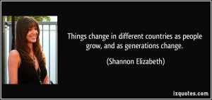 Things change in different countries as people grow, and as ...