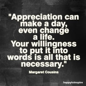 Quote of the Day: Appreciation can make a day