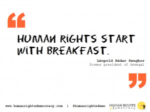 Quotes - Human rights for breakfast, please!