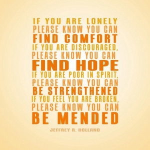 Source: http://www.creativeldsquotes.com/2013/04/be-mended.html Like