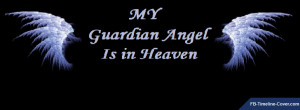 My Guardian Angel in Heaven Quote