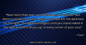Poppet Quotes - Now more than ever I wish I... - Romantic Quotes