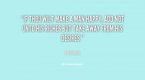 quote-Epicurus-if-thou-wilt-make-a-man-happy-3314.png