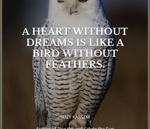 -kassem-quotes-heart-without-dreams-is-like-a-bird-without-feathers ...