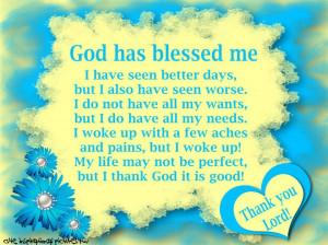 see more Quotes about God has blessed me