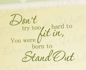 Dont Try Too Hard You Were Born Stand Out Inspirational Kid Vinyl ...