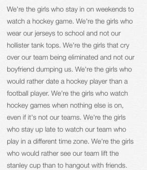 We're the girls... hockey girls.