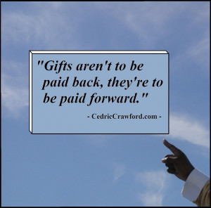 Don't Pay it Back….Pay it Forward