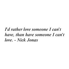 Nick Jonas Quote liked on Polyvore