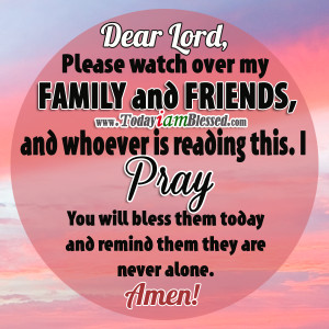 Prayer Quotes For Family And Friends Read more inspirational quotes