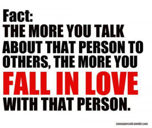 Love Quotes the more you fall in love with that person