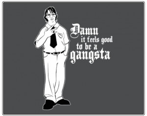 Funny Gangsta Sayings