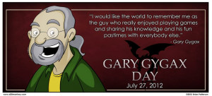 In recognition of Gary Gygax Day...