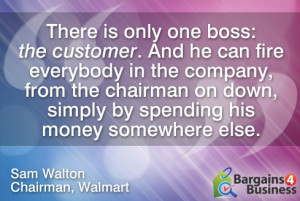 ... in the company...by spending his money somewhere else. - Sam Walton