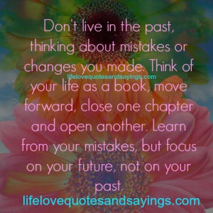 Don't Live In The Past..