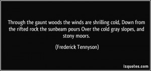 Through the gaunt woods the winds are shrilling cold, Down from the ...