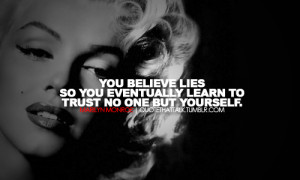 ... trust no one quotes tumblr trust no one quotes tumblr trust no one