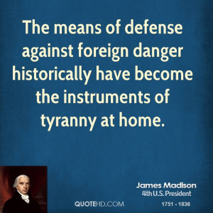 James Madison Home Quotes