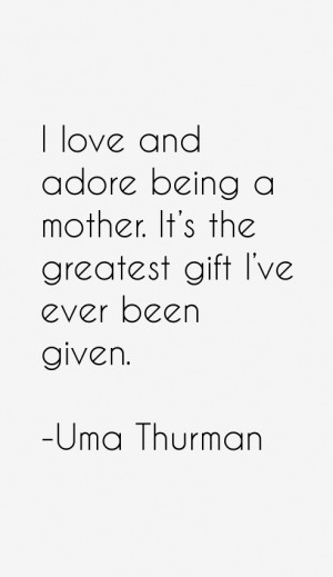 Uma Thurman Quotes & Sayings