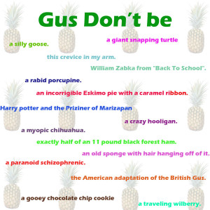 Gus Don't Be by quev