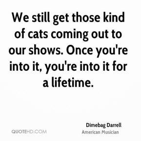 dimebag darrell quotes source http quoteimg com dimebag darrell 2