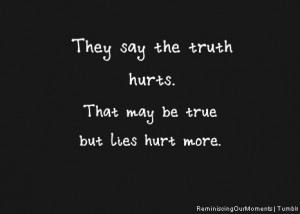 Everyone Lies Yet They Hate...