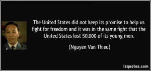 The United States did not keep its promise to help us fight for ...