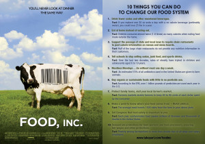"""... """"10 things you can do to change our food system"""" from Food, Inc"""