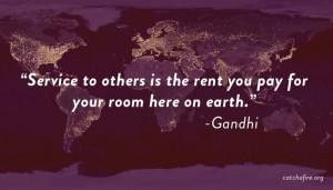 Gandhi #catchafire Volunteer quotes