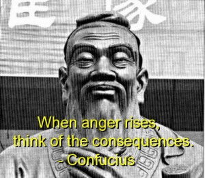 Confucius, best, quotes, sayings, wise, anger, meaningful