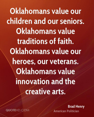Oklahomans value our children and our seniors. Oklahomans value ...
