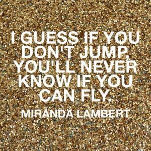 Miranda Lambert quote~