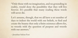 Jonathan Safran Foer is an author, a humanitarian, and a friend of ...