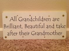 Grandchildren quote via Carol's Country Sunshine on Facebook