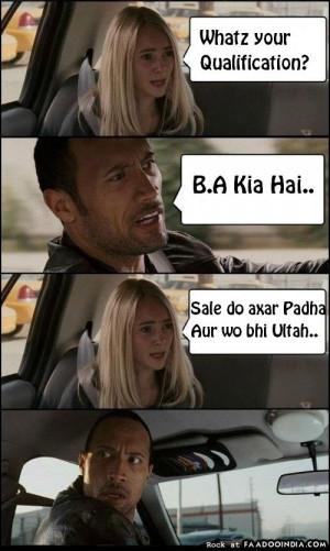 The Rock Funny Quotes The rock: b.a kiya hai.