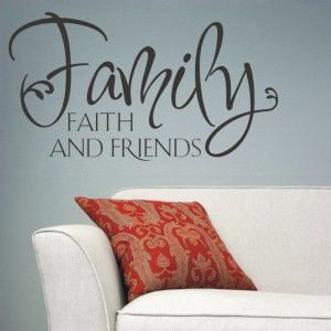 Family. Faith. and Friends!