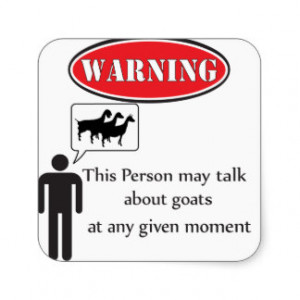 Funny Goat Sayings Stickers
