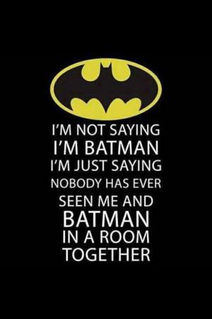 batman, comic books, fandom, funny, lol, me, movie, quote, quotes ...