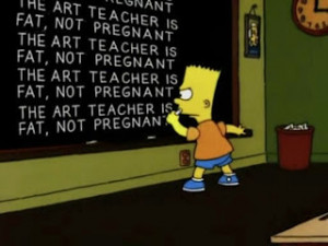 Every Bart Simpson Chalkboard Quote