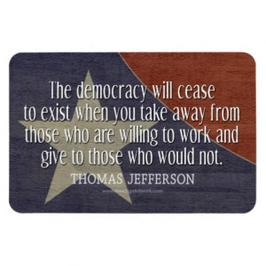 Thomas Jefferson Quote on Democracy Rectangle Magnet