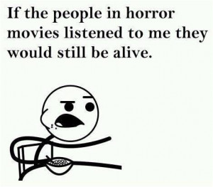 People in horror movies