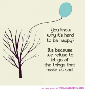 why-its-hard-to-be-happy-life-quotes-sayings-pictures.jpg