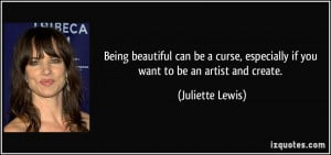 Being beautiful can be a curse, especially if you want to be an artist ...