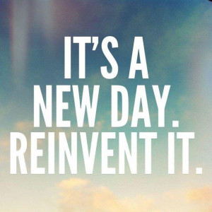 Its A New Day Quotes It's only the temporary