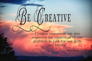 Creative expression can also represent the celebration of our ...